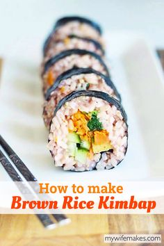 Nutritious Brown Rice Kimbap, filled with veggies and Gochujang Sweet Potato. (V+GF) Sushi Recipes, Asian Recipes, Whole Food Recipes, Vegetarian Recipes, Cooking Recipes, Healthy Recipes, Free Recipes, Cooking Tips, Vegan Meals