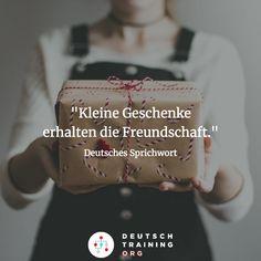 """#Wortschatz das Geschenk (-e) = present erhalten = to maintain / to preserve die Freundschaft (-en) = friendship das Sprichwort (""""-er) = proverb  Wie heißen diese Wörter in deiner Muttersprache?"""