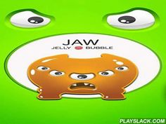 Jaw: Jelly Bubble  Android Game - playslack.com , support a tiny jelly beast endure in a mouth of a monster with many sets for as long as accomplishable. Don't get knocked  by the sets. experiment your reactions and the speed of your fingers in this easy but addictive game for Android. Touch other regions of the screen, or just struggle your gagdet to spin monster's circular mouth. This route you'll remove distinct sets from the route of the conqueror. The jelly conqueror will jump off…