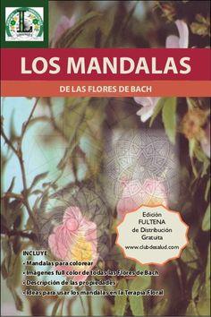 Libro de los Mandalas de las Flores de Bach by Patri Caro, via Slideshare