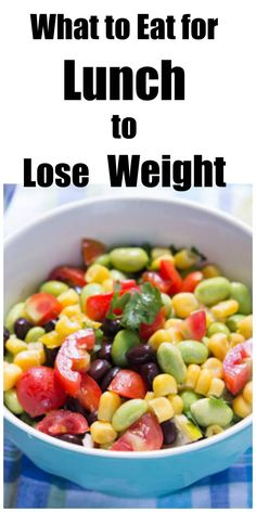 What to Eat for Lunch and Lose Weight