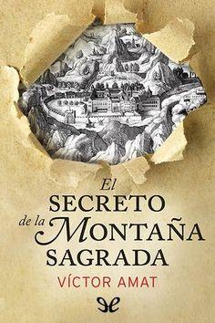 epublibre - El secreto de la montaña sagrada 322 intriga.