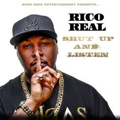 Born Bred Entertainment | Booking: 678-632-2060 | www.ricorealworld.comFollow: @RicoRealWorld