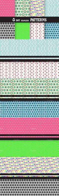8 Dot Seamless Patterns. Patterns. $5.00