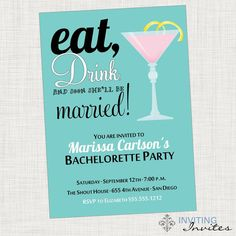 Bachelorette Party Martini Eat Drink and Be Married Printable, Digital File. $15.00, via Etsy.