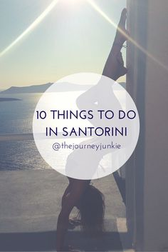 Top 10 things to experience in Santorini!  I've done 8 out of 10 while enjoying my honeymoon! NIK