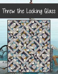Threw the Looking Glass - Lets Quilt Something - Free Pattern