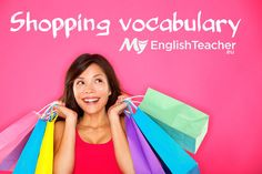 Is It Your Shopping Day? Learn English Along the Way! Here Are Some Useful Expressions for All Those Shopping Missions! The Best summary you will ever find!