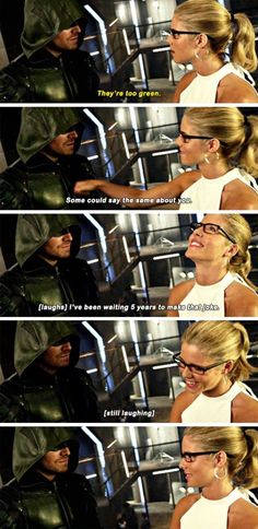 """O: """"They're too green."""" F: """"Some could say the same about you."""" F: """"I've been waiting 5 years to make that joke."""" 5x02 #Olicity IT WAS WORTH THE WAITING!"""