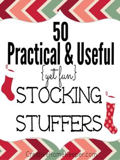 50 practical and useful (yet fun) stocking stuffers for both kids and adults alike! Best of all, they are budget friendly too, most items are less than $10! | CreativeHomeKeeper.com