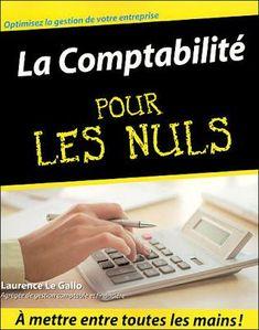 la faculté: Comptabilite Pour les Nuls en pdf Calculator, Accounting, Budgeting, Finance, Teaching, Business, Books, Life, Libros
