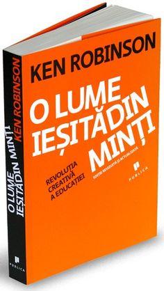Promotie O lume ieșită din minți - Revoluția creativă a educației - KEN ROBINSON