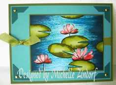 Water Lilies – Tutorial #424 (May 19/11) The flowers are from Fast & Fabulous, the lily pads are punched ovals