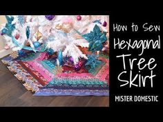 How to Sew a Hexagonal Tree Skirt with Mister Domestic (Jelly Roll Friendly) All Things Christmas, Christmas Gifts, Christmas Decorations, Christmas Ornaments, Sewing Crafts, Sewing Projects, Fat Quarter Shop, Christmas Sewing, All Holidays