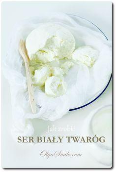 Jak zrobić ser biały twaróg - przepis Olgi Smile