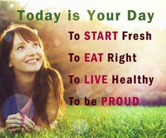 Today is your day....