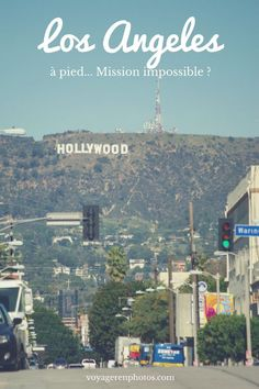 Visiter Los Angeles à pied mission impossible ? J'ai testé pour vous : découvrir la cité des Anges à pied et en transport en commun ! Los Angeles Usa, Los Angeles Travel, Road Trip Usa, Mission Impossible, West Usa, Voyage Usa, Bitch, Us Destinations, Dream City