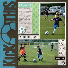 Soccer scrapbook layout...love the title!