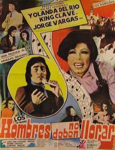 Los hombres no deben llorar 1979 En Argentina, el cantante King Clave anuncia que irá de gira a EEUU 4 compañeros entre los que surgirán amores y celos mientras que presentan el espectáculo Los hombres no deben llorar