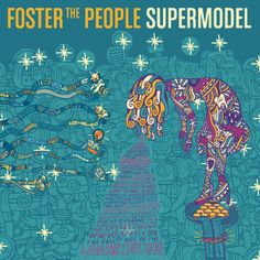 Foster the People: Supermodel. Release on March 31 2014.