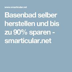 Basenbad selber herstellen und bis zu 90% sparen - smarticular.net