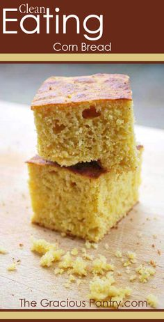 Clean Eating Corn Bread. Delicious, healthy and tastes just like the regular, processed stuff.