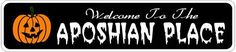 APOSHIAN PLACE Lastname Halloween Sign - Welcome to Scary Decor, Autumn, Aluminum - 4 x 18 Inches by The Lizton Sign Shop. $12.99. Aluminum Brand New Sign. Great Gift Idea. 4 x 18 Inches. Rounded Corners. Predrillied for Hanging. APOSHIAN PLACE Lastname Halloween Sign - Welcome to Scary Decor, Autumn, Aluminum 4 x 18 Inches - Aluminum personalized brand new sign for your Autumn and Halloween Decor. Made of aluminum and high quality lettering and graphics. Made to las...