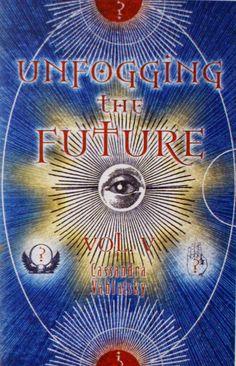 Unfogging the future
