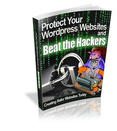 Protect Wordpress Websites from Hackers - Absolutely essential tips for your WordPress blog security Read this ebook then sell it to your prospects or use the articles version in your WordPress niche site to build your brand or to market your products and so on
