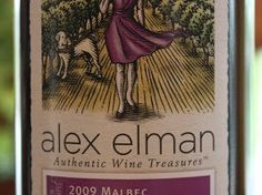 "2009 Alex Elman Organic Malbec – A Nice Malbec From ""The Blind Wine Chick"" $13"