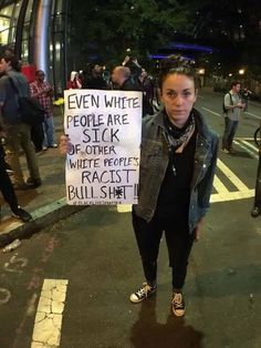All non racist people are tired of racists. Stop making it a white thing. We Are The World, In This World, Protest Signs, Protest Art, Faith In Humanity Restored, Power To The People, Anti Racism, White People, Album