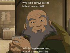 Post with 2159 votes and 121748 views. Tagged with quotes, avatar the last airbender, iroh, wholesome; Shared by An uncle iroh post each day because you never know who'll need it today Avatar Airbender, Avatar The Last Airbender Funny, Avatar Aang, Avatar Funny, Iroh Quotes, Avatar Quotes, Gaia, Avatar World, Avatar Series