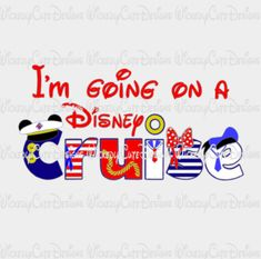 I am Going on a Disney Cruise SVG, DXF, EPS, PNG Digital File – Wickedly Cute Designs