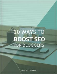 10 Ways to Boost SEO