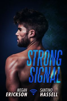 Strong Signal by Megan Erickson and Santino Hassell