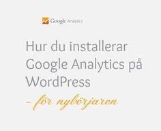 Installera Google Analytics på WordPress för nybörjare - Starta Blogg