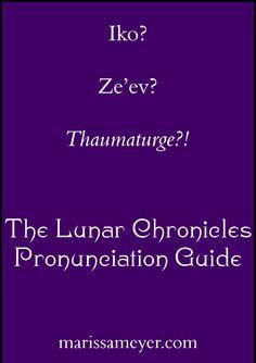 The Lunar Chronicles Pronunciation Guide Lunar Chronicles Movie, Lunar Chronicles Cinder, Marissa Meyer Books, Good Books, Ya Books, Teen Books, Celebration Quotes, Percabeth, Book Fandoms