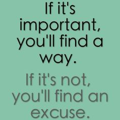 How important is it to you?  What are you willing to do to make it happen?  Don't think, DO IT!