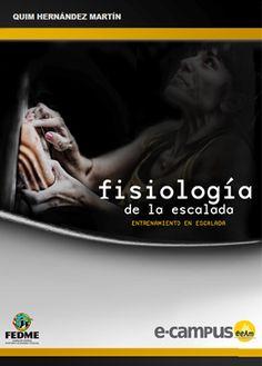 La Escuela Española de Alta Montaña edita el manual ´Fisiología de la Escalada´ en formato digital