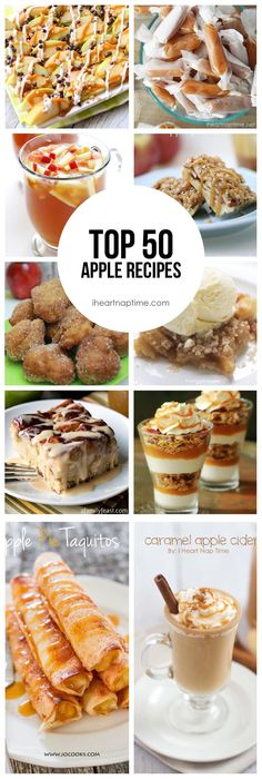 Top 50 Apple Recipes. Perfect dessert ideas for fall!