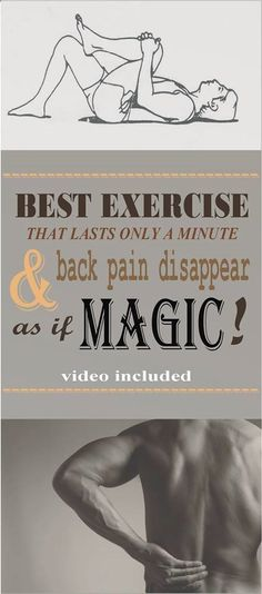 What a Great Exercise you Should Try IT - Lasts Only A Minute And Back Pain Disappear As If By Magic! (Video) Pin this Article