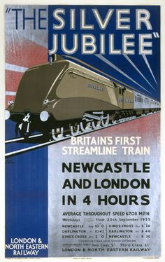 LNER Silver Jubilee, Britain's First Streamline Train', LNER poster by kitchener.lord, via Flickr