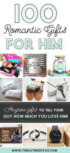100 Romantic Gifts for Him- soooo many ideas. I especially love the sexy section. Perfect for Valentine's Day, an anniversary, a birthday, etc. day ideas date 100 Romantic Gifts for Him - From The Dating Divas
