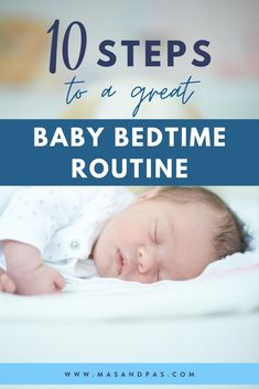 Create a smoother bedtime routine for your baby with these 10 simple steps that will help them sleep better and make nights more peaceful. On the blog we're sharing tips by age, from newborn to 2+ months, and some of the best ideas for how to make night time a little more magical. #babysleep #babyroutine #babybedtime #parentingtips Bedtime Routine Baby, Baby Bedtime, Baby Sleep Schedule, Baby Hacks, Baby Tips, Baby Ideas, Sleeping Through The Night, Baby Health, Best Blogs