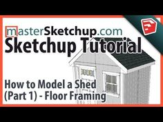 http://www.MasterSketchup.com Subscribe to my Youtube channel to get updates on new videos.   How to create a 3D model of a shed in Sketchup. The things you'll learn in this Sketchup tutorial can be used on houses, and other carpentry models. This video specifically talks about how to create the floor framing of the shed.     I create Sketchup tut...