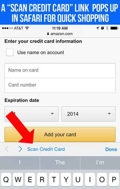 Attention online shoppers: you can now quickly scan your credit card in Safari when you're ready to check out.