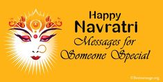 Beautiful Navratri wishes, Navratri quotes and Navratri messages for someone special. special Navratri messages, greetings with someone Navratri Messages, Navratri Quotes, Navratri Pictures, Navratri Images, Happy Navratri Wishes, Wishes Messages, First Love, Beautiful