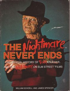The Nightmare Never Ends book by William Schoell & James Spencer