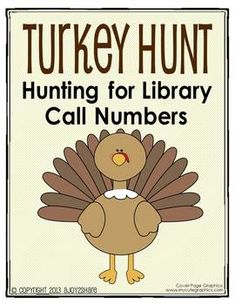 "Fun Thanksgiving lesson on ""hunting"" for library call numbers"