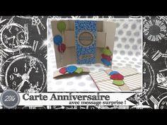 """Vidéo-Tuto """"Carte Anniversaire avec Message Surprise"""" par Coul'Heure Papier - YouTube"""